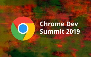 Chrome-Dev-Summit-2019